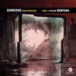 Aimo & Wilson Kentura  - Someone from Nowhere
