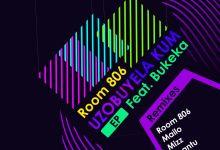 Room 806  - Uzobuyela Kum (VsM Remix) [feat. Bukeka]  - EP (feat. Bukeka)