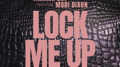 Photo of Tamara Dey – Lock Me Up (feat. Mobi Dixon)