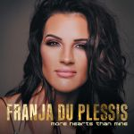 Franja Du Plessis  - More Hearts than Mine