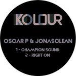 Oscar P & Jonasclean – Right On – Champion Sound