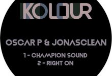 Oscar P & Jonasclean  - Right On  - Champion Sound