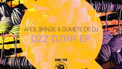 Arol $kinzie & Gumete De Dj » Koi » Dzz Dzrr - EP