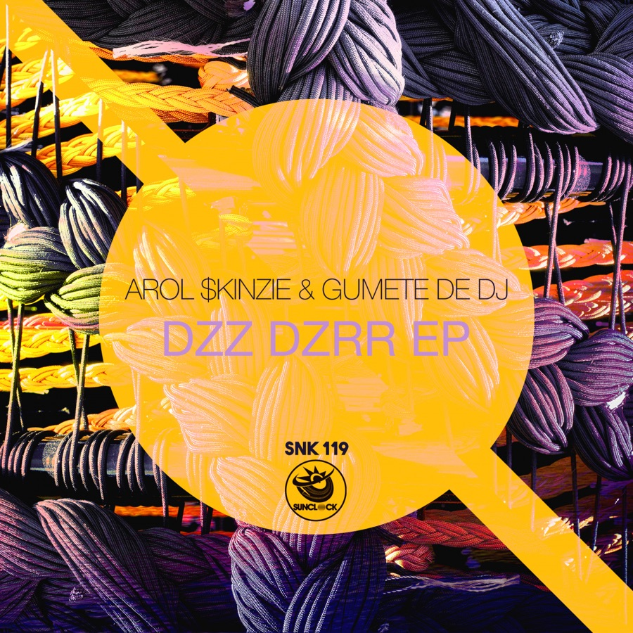 Arol $kinzie & Gumete De Dj – Dzz Dzrr – EP Image