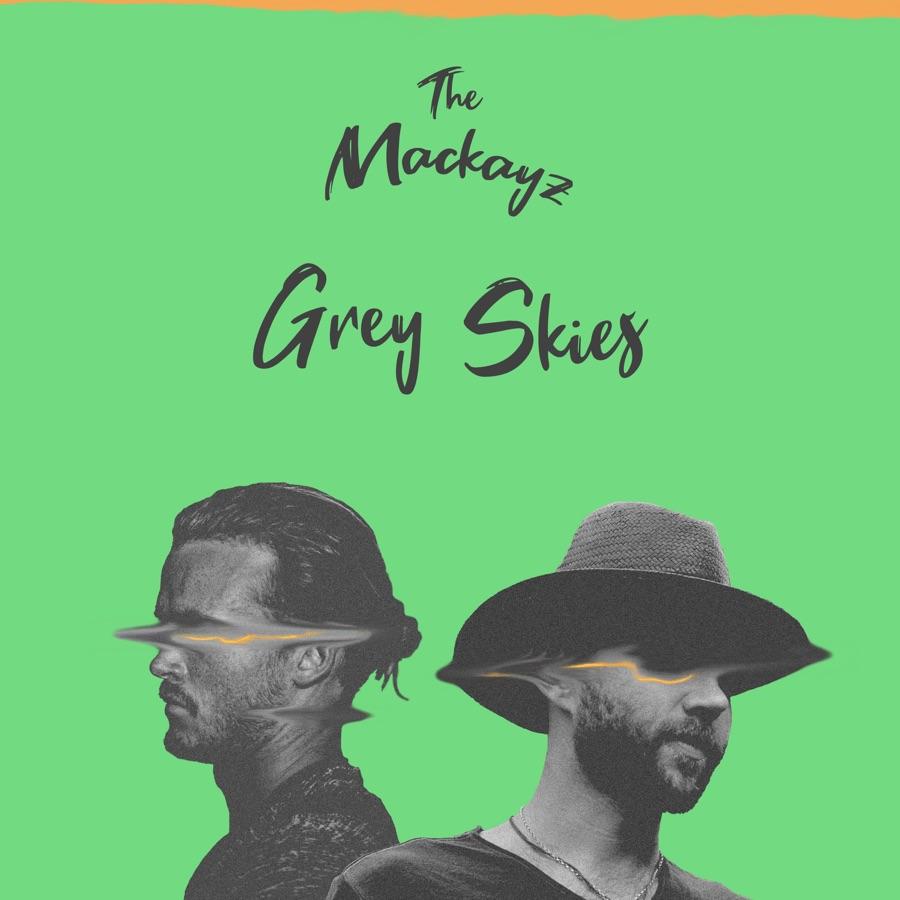 The Mackay.Z » Grey Skies »