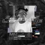 Lakei  – Same As Last Time