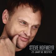 25 Jaar Se Beste - Steve Hofmeyr