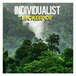 Individualist – Lackeedoe