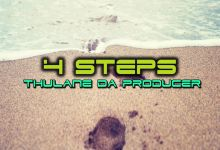 Thulane Da Producer  - 4 Steps (Da Producer's Mix)