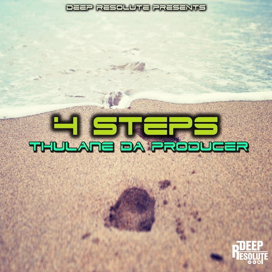 Thulane Da Producer » 4 Steps (Da Producer's Mix) »