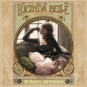 My Voice & 45 Strings - The Lucinda Belle Orchestra