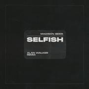 Selfish (Alan Walker Remix)