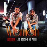 Wemah (feat. DJ Target No Ndile) [Radio Edit]