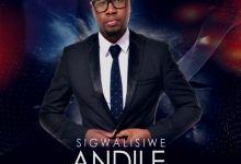 Photo of Andile Thabethe – Sigcwalisiwe – EP