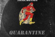 TonicMotion - Quarantine (feat. Cosmicroche) - Single