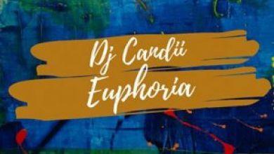 "Dj Candii Is ""Euphoria"" On New Song"