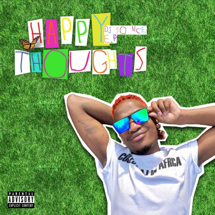 """Dj So Nice Serves Us With """"Happy Thoughts"""" EP"""