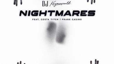 "DJ Kaymoworld drops ""Nightmares"" featuring Costa Titch & Frank Casino"