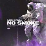 """Indigo Stella Wants """"No Smoke"""" On New Single"""