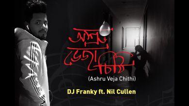 "DJ FRANKY drops ""Ashru Veja Chithi"" ft. Nil Cullen"
