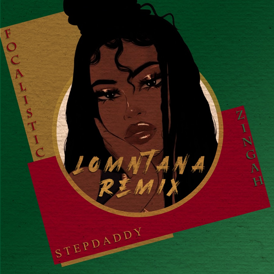"""Zingah And Focalistic Came Through For Stepdaddy On """"Lomntana"""" Remix"""