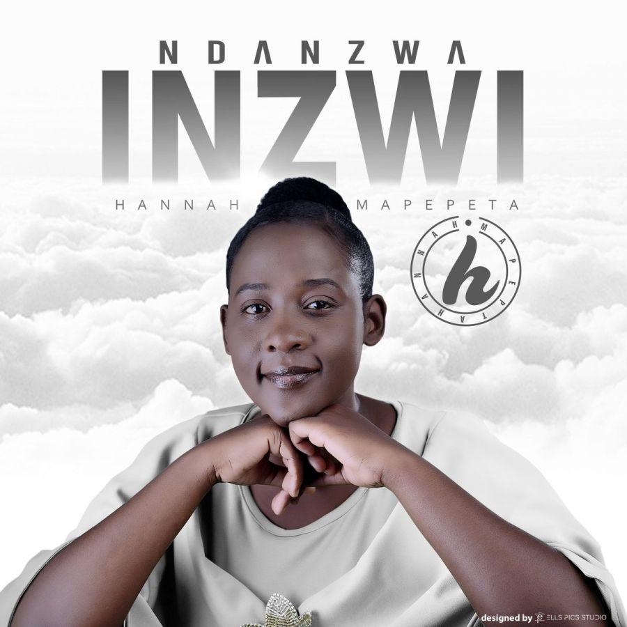 Hannah Mapepeta – Ndanzwa Inzwi Image