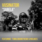 "Vusinator Enlists Tumilemang And Nhlakes For ""Sabela"""