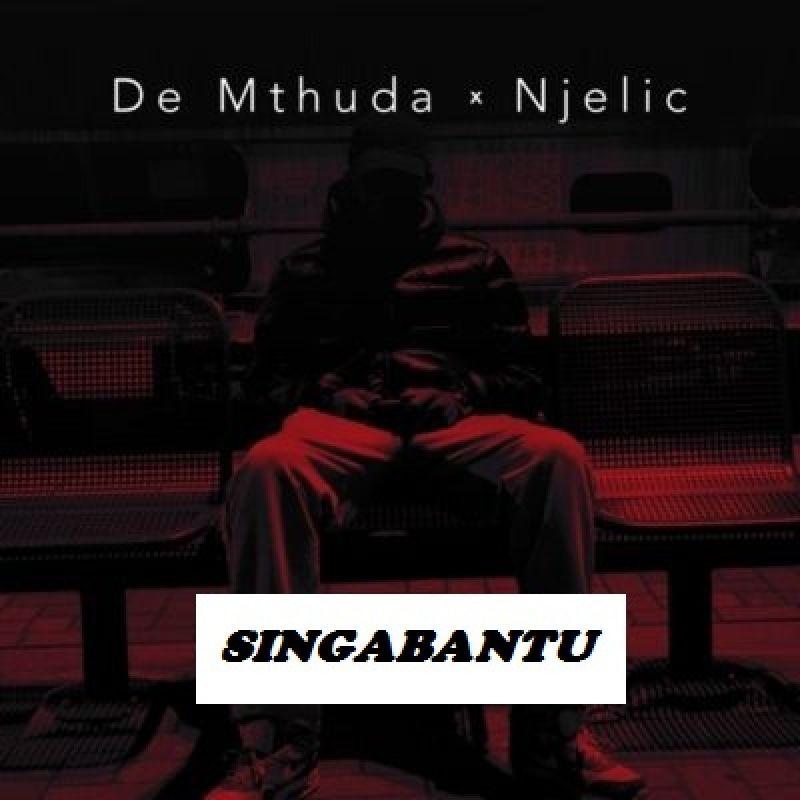 """De Mthuda And Njelic Did Their Thing On """"Singabantu"""""""