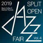 Black Coffee – Split open jazz fair 2019 Vol. 4 (feat. Martine Thomas) [Live] Album