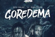 Photo of Seh Calaz Drops Gore Dema Feat. Ras Caleb