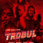 Sarz & Wurld – I Like Girls With Trobul (Album)