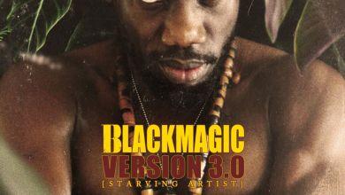 Blackmagic – Version 3.0 (Starving Artist) Album