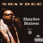 Shaydee - Shaydee Bizness, Vol. 1