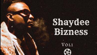 Shaydee – Shaydee Bizness, Vol. 1