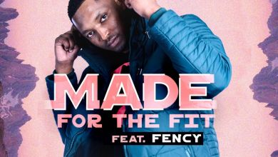 """Photo of DJ Fortee Enlists Fency For """"Made For The Fit"""""""
