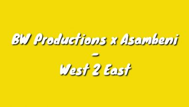 """BW Productions And Asambeni Serves It Hot On """"West 2 East"""""""