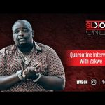 Zakwe Discusses SA Hip Hop And KZN Lockdown Cypher