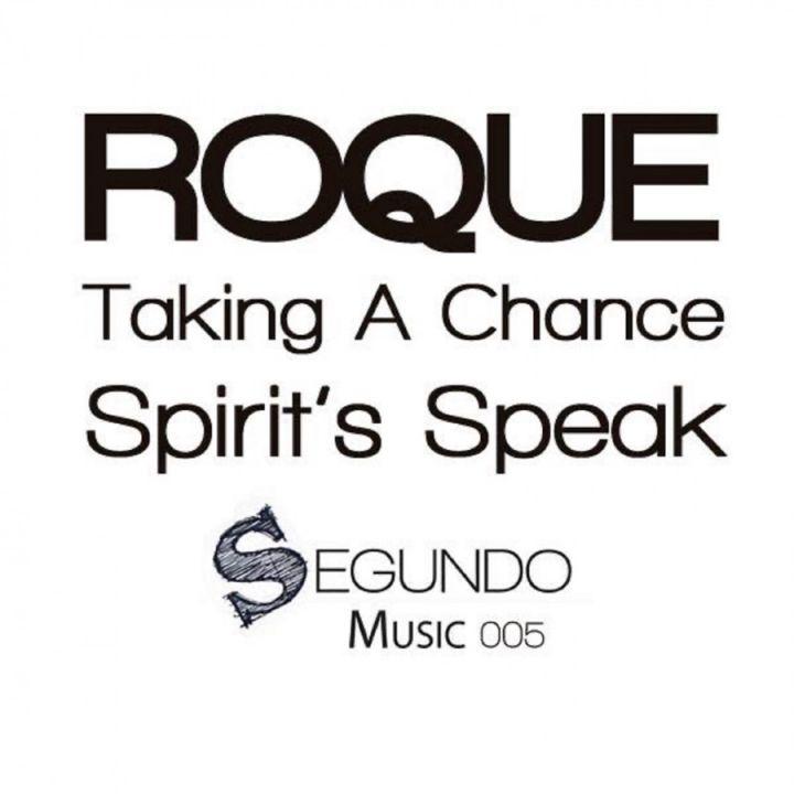 Roque - Taking a Chance / Spirit