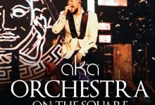 """AKA """"Orchestra On The Square"""" Now Streaming Live On His AKAtv App"""