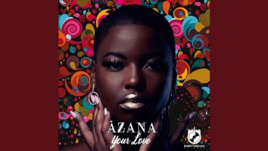 Song Review: Azana – Your Love
