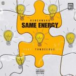 "B3nchMarQ And Towdeemac Did Justice To The New Song ""Same Energy"""