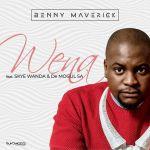 """Benny Maverick Features Skye Wanda, De Mogul SA On Love Song """"Wena"""""""