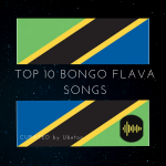 Bongo Flava Songs Top 10 (2020)