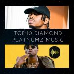 Diamond Platnumz Songs Top 10 (2020)
