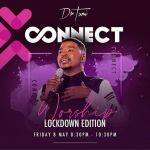 Here Is How To Join Dr Tumi For Connect Worship, Lockdown Edition