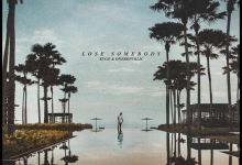 Photo of Kygo & OneRepublic – Lose Somebody