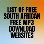 List Of Free South African Free Mp3 Download Websites