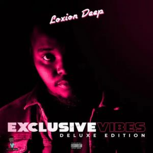 """Loxion Deep Drops """"Exclusive Vibes"""" Deluxe Edition"""