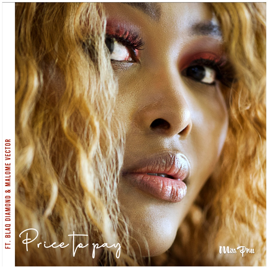 """Miss Pru Enlists Blaq Diamond & Malome Vector For """"Price To Pay"""""""