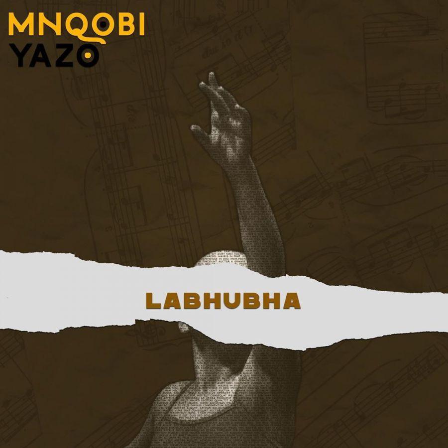 "Mnqobi Yazo Drops A Lover Regret Song Titled ""Labhubha"""